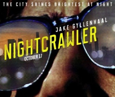 Crop of the movie poster for Nightcrawler, starring Jake Gyllenhaal, Bill Paxton, and Rene Russo.