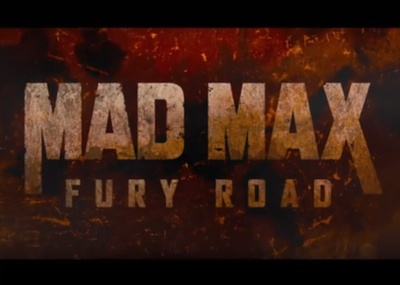 Mad Max Fury Road starring Tom Hardy, Charlize Theron, and Nicholas Hoult