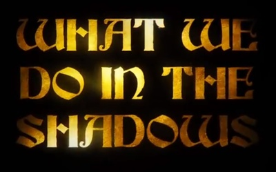 What We Do In The Shadows starring Jemaine Clement, Taika Waititi, and Jonathan Brugh